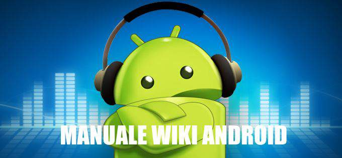 MANUALE WIKI ANDROID