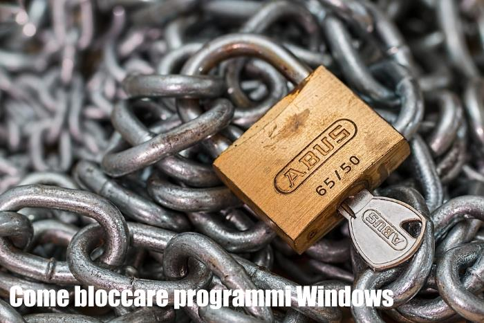 come-bloccare-programmi-windows