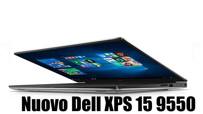 Nuovo Dell XPS 15 9550