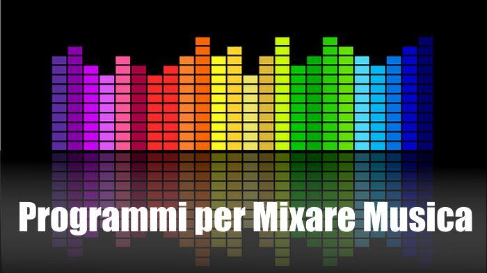programma per mixare musica italiano