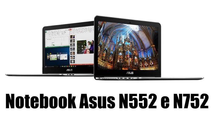 Notebook Asus N552 e N752: prezzi e caratteristiche tecniche nuovi PC portatili 4K e FULL HD 2016