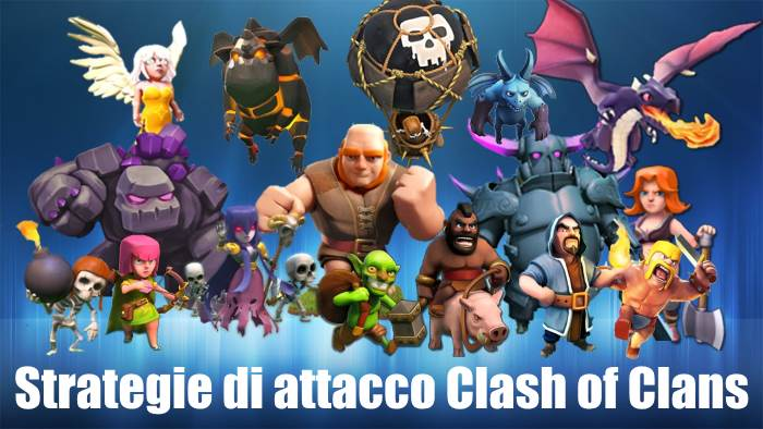 strategie di attacco clash of clans
