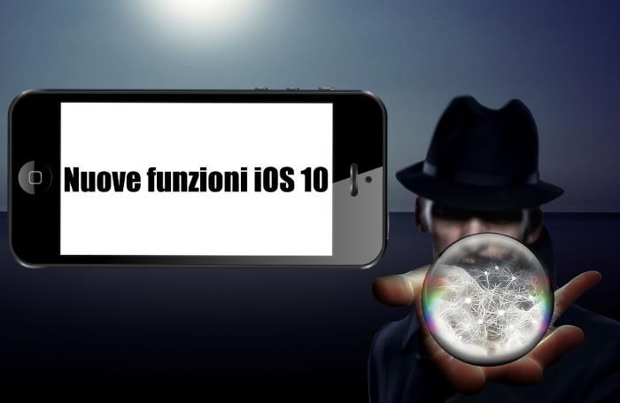 Trucchi e segreti: funzioni nascoste da attivare su iPhone con iOS 10