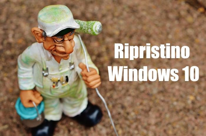 come ripristinare windows10