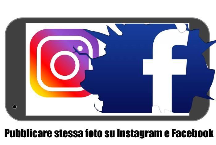 Come pubblicare foto Instagram su Facebook Profilo e Pagine insieme