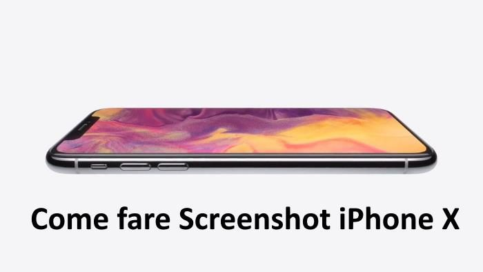 Come fare screenshot iPhone X: combinazione tasti