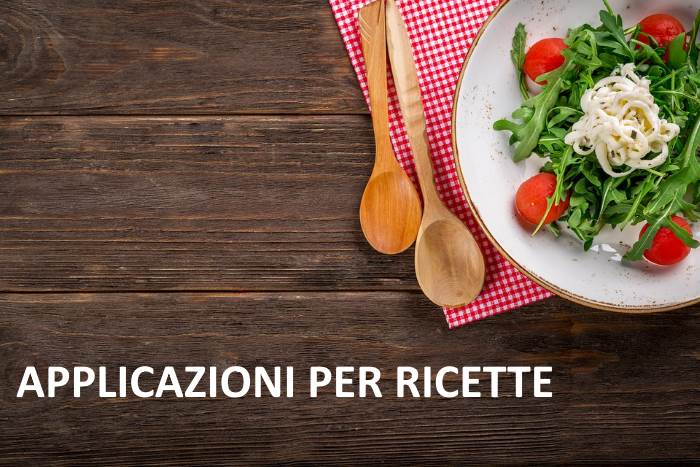 APPLICAZIONE RICETTE IOS ANDROID